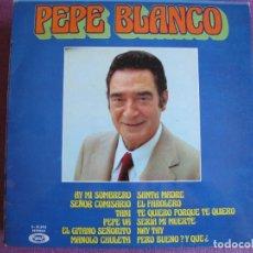 Disques de vinyle: LP - PEPE BLANCO - AY MI SOMBRERO (SPAIN, MOVIEPLAY 1973). Lote 272742268