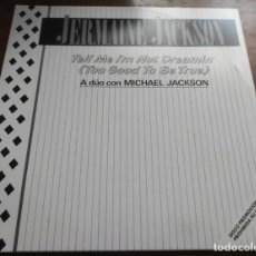 Discos de vinilo: JERMAINE JACKSON A DUO CON MICHAEL JACKSON - TELL ME I'M NOT DREAMING (TOO GOOD TO BE TRUE) - PROMO. Lote 272755933