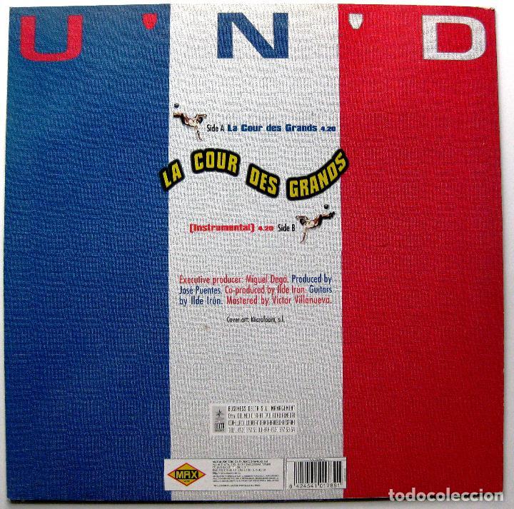 Discos de vinilo: UND - La Cour Des Grands (MUNDIAL FUTBOL FRANCIA 98) - Maxi Max Music 1998 BPY - Foto 2 - 272877808