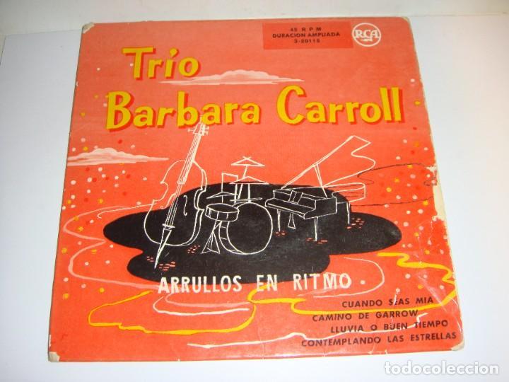 DISCO DE VINILO. SINGLE. TRIO BARBARA CARROLL. ARRULLOS EN RITMOS. (Música - Discos de Vinilo - Maxi Singles - Jazz, Jazz-Rock, Blues y R&B)