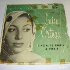 Discos de vinilo: DISCO DE VINILO. SINGLE. LUISA ORTEGA (LIMOSNA DE AMORES / LA SONAJA). Lote 272908148
