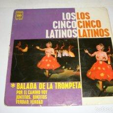 Discos de vinilo: DISCO DE VINILO. SINGLE. LOS CINCO LATINO (BALADA DE LA TROMPETA/POR EL CAMINO VOY/JUNTITOS...). Lote 272911318