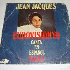 Discos de vinilo: DISCO DE VINILO. SINGLE. JEAN JACQUES. EUROVISIÓN 68 (MAMA / LOS DOMINGOS FELICE). Lote 272912098