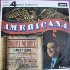 Disques de vinyle: LP - ROBERT MERRILL WITH STANLEY BLACK - AMERICANA (SPAIN, DECCA 4 FASES 1967). Lote 272978688