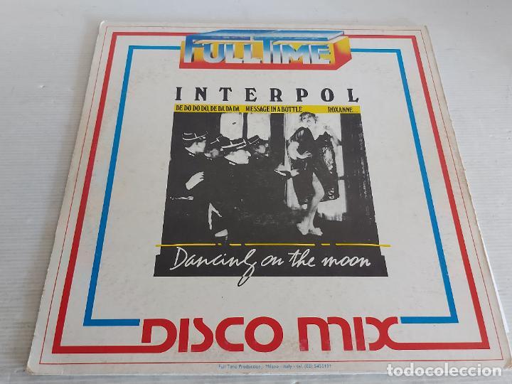 Discos de vinilo: INTERPOL / DANCING ON THE MOON / 33 R.P.M. -FULLTIME-1983 / MBC. ***/*** - Foto 2 - 273059503