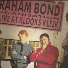 Discos de vinilo: GRAHAM BOND LIVE AT KLOOKS KLEEK + REGALO SORPRESA. Lote 273073503
