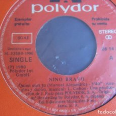 Disques de vinyle: NINO BRAVO – QUIÉN ERES TÚ (TEMA INEDITO) - SG POLYDOR 1980 PROMO - SIN USO - RARO. Lote 273101078