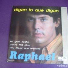 Discos de vinilo: RAPHAEL - DIGAN LO QUE DIGAN/ MI GRAN NOCHE +2 EP EMI 1967 - SIN APENAS USO. Lote 273129013