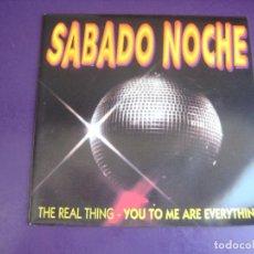 Dischi in vinile: SABADO NOCHE - SG ARIOLA 1991 - REAL THING - RAPPERS DELIGHT - DISCO RAP - SIN USO. Lote 273200208