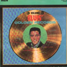 Disques de vinyle: ELVIS' - 3 VOLUME 3 - GOLDEN RECORDS / LP RCA DE 1986. EDICION ESPAÑOLA / BUEN ESTADO RF-9814. Lote 273254813