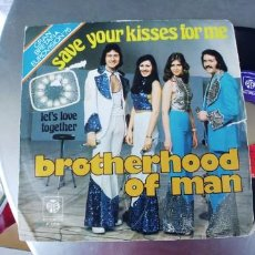 Discos de vinilo: BROTHERHOOD OF MAN-SINGLE SAVE YOUR KISSES FOR ME-EUROVISION 1976. Lote 273269293