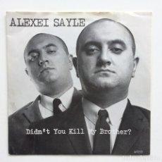 Discos de vinilo: ALEXEI SAYLE – DIDN'T YOU KILL MY BROTHER? / DEDICATED UK,1985 CBS. Lote 273398048