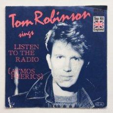 Discos de vinilo: TOM ROBINSON – LISTEN TO THE RADIO (ATMOSPHERICS) / OUT TO LUNCH SCANDINAVIA,1984 RCA. Lote 273402493