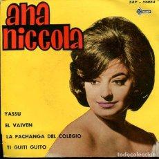 Discos de vinil: ANA NICCOLA Y EL CONJUNTO FERNANDO ORTEU / YASSU / EL VAIVEN + 2 (EP 1962). Lote 273415433
