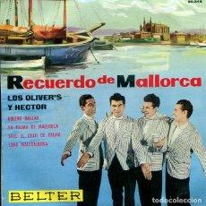 Disques de vinyle: LOS OLIVER'S Y HECTOR / BOLERO BALEAR / LUNA MALLORQUINA + 2 (EP 1962). Lote 273421328