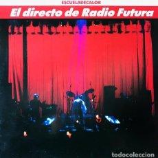 Disques de vinyle: RADIO FUTURA – EL DIRECTO DE RADIO FUTURA • ESCUELA DE CALOR - DOBLE LP SPAIN 1989. Lote 273434683