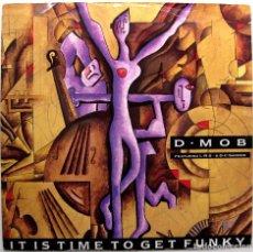Discos de vinilo: D•MOB FEATURING L•R•S• & D•C•SAROME - IT IS TIME TO GET FUNKY - MAXI FFRR 1989 UK BPY. Lote 273443413