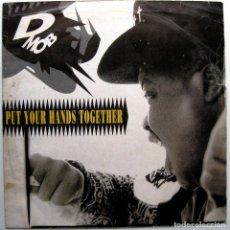 Discos de vinilo: D MOB - PUT YOUR HANDS TOGETHER - MAXI FFRR 1989 UK BPY. Lote 273444058