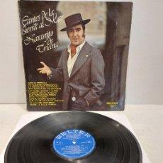 Discos de vinilo: NARANJITO DE TRIANA / CANTES DE LA SIERRA AL MAR / LP - BELTER-1976 / MBC. ***/***. Lote 273494678