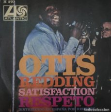 Discos de vinilo: OTIS REDDING. SATISFACTION - RESPECT. Lote 273529248