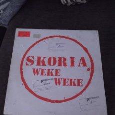 Discos de vinilo: SKORIA. WEKE WEKE. EDICIÓN MAX MÚSIC. CAR.. Lote 273656703