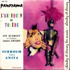 Discos de vinilo: SINGLE SURBOUM CHEZ ANITA L'ARLEQUIN DE TOLEDE. Lote 273667423