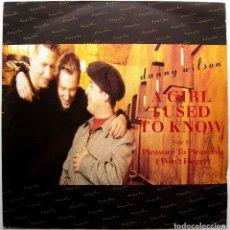 Discos de vinilo: DANNY WILSON - A GIRL I USED TO KNOW - MAXI VIRGIN 1987 UK BPY. Lote 273718328