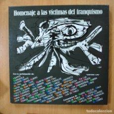 Discos de vinilo: VARIOS - HOMENAJE A LAS VICTIMAS DEL FRANQUISMO - 4 LP. Lote 273974368