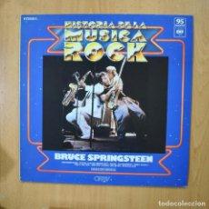 Discos de vinil: BRUCE SPRINGSTEEN - HISTORIA DE LA MUSICA ROCK - LP. Lote 273974663