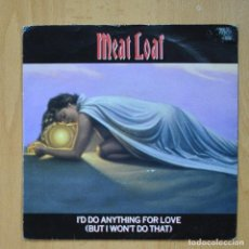 Dischi in vinile: MEAT LOAF - I´D DO ANYTHING FOR LOVE - BACK INTO HELL - SINGLE. Lote 273983658