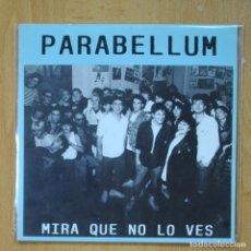 Discos de vinilo: PARABELLUM - MIRA QUE NO LO VES - CANCION DE AMOR - BRONCA EN EL BAR - EP. Lote 273983913