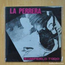 Discos de vinilo: LA PERRERA - ROMPERLO TODO - NO HAY VERDAD - I NEED YOU - EP. Lote 273983933