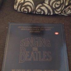 Discos de vinilo: SINGING THE BEATLES. VARIOS ARTISTAS DE PRIMERA CATEGORÍA. EDICIÓN DIVUCSA DE 1993. CAR.. Lote 273992878