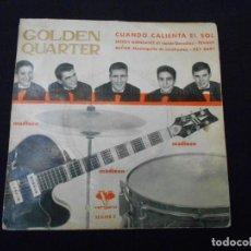 Discos de vinilo: GOLDEN QUARTER // CUANDO CALIENTA EL SOL + 3. Lote 274006413