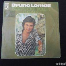Discos de vinilo: BRUNO LOMAS // BABY ROCK`N`ROLLER - CON AMOR. Lote 274011193