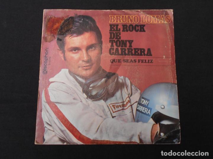 BRUNO LOMAS // EL ROCK DE TONY CARRERA - QUE SEAS FELIZ (Música - Discos - Singles Vinilo - Solistas Españoles de los 50 y 60)
