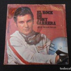 Discos de vinilo: BRUNO LOMAS // EL ROCK DE TONY CARRERA - QUE SEAS FELIZ. Lote 274012433