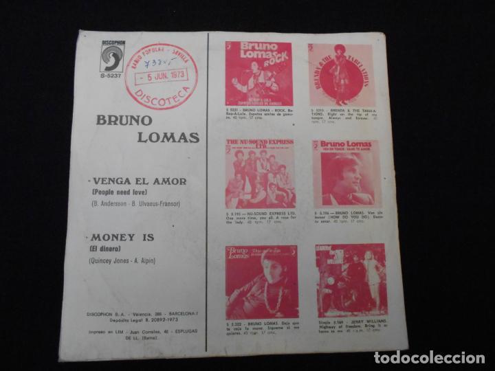 Discos de vinilo: BRUNO LOMAS // VENGA EL AMOR - MONEY IS - Foto 2 - 274014018