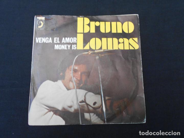 BRUNO LOMAS // VENGA EL AMOR - MONEY IS (Música - Discos - Singles Vinilo - Solistas Españoles de los 50 y 60)
