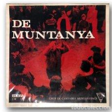Discos de vinilo: GRUP DE CANTAIRES MUNTANYECS - DE MUNTANYA. Lote 274186533