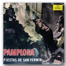 Discos de vinilo: PAMPLONA - FIESTAS DE SAN FERMIN. Lote 274193463