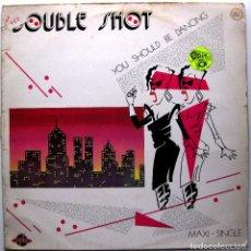 Discos de vinilo: DOUBLE SHOT - YOU SHOULD BE DANCING - MAXI ZOCO RECORDS 1985 BPY. Lote 274247133