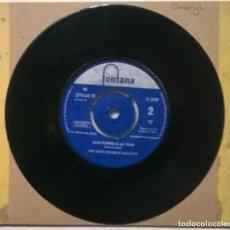 Disques de vinyle: THE DAVE BRUBECK QUARTET. TAKE FIVE/ BLUE RONDO A LA TURK. FONTANA, UK 1959 SINGLE. Lote 274284188