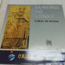 Discos de vinilo: CORAL RUADA - OURENSE AO LONXE CAIXA OURENSE LP VINILO PERFECTO ESTADO 70 ANOS DE HISTORIA GALICIA. Lote 274289683
