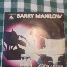 Discos de vinilo: BARRY NANILOW COPACABANA. Lote 274304083