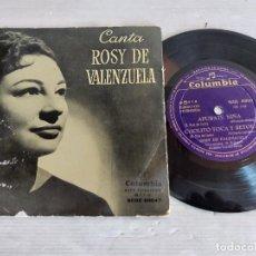 Discos de vinilo: CANTA ROSY DE VALENZUELA / EP - COLUMBIA-AÑOS 50 / MBC. ***/***. Lote 274322998