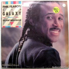 Discos de vinilo: PHIL FEARON & GALAXY - YOU DON'T NEED A REASON - MAXI ISLAND RECORDS 1985 BPY. Lote 274332773