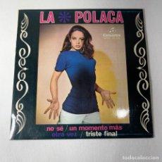 Disques de vinyle: SINGLE LA POLACA - NO SÉ / UN MOMENTO MÁS - ESPAÑA - AÑO 1978. Lote 274333843
