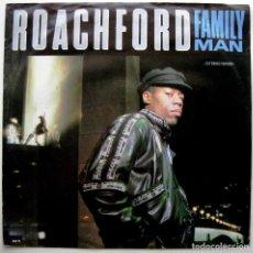 Discos de vinilo: ROACHFORD - FAMILY MAN - MAXI CBS 1989 UK BPY. Lote 274368243