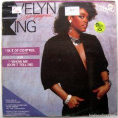 Discos de vinilo: EVELYN 'CHAMPAGNE' KING - OUT OF CONTROL - MAXI RCA 1984 BPY. Lote 274369963